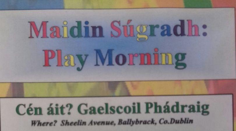 Maidin Spraoi / Play Morning